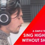 TIPS ON HOW TO SING BETTER INSTANTLY - HOW TO SING HIGH NOTES WITHOUT SHOUTING EP#3